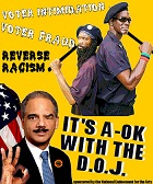 Eric Holder-Reverse Racism A-OK with the Department of Justiceb
