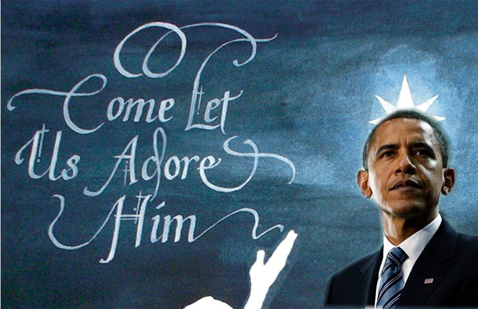 oh come let us adore obama