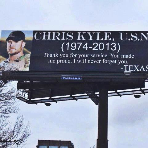 RT @StephieInTexas: Picture of billboard along #ChrisKyle procession route posted on FB by @KOKEFMAUSTIN http://pic.twitter.com/uMVZpc7A
