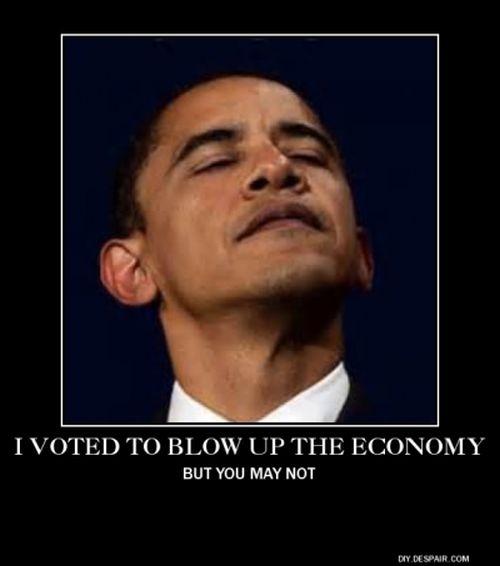 obama blow up economy