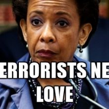 Loretta Lynch says the best response to terrorists is love and compassion. Why not the same for gun owners?